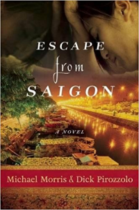 Escape from Saigon BY PIROZZOLO AND MORRIS